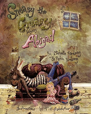 Image for Sneasy the Greasy babysits Abigail