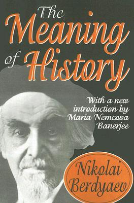 The Meaning of History, NIKOLAI BERDYAEV