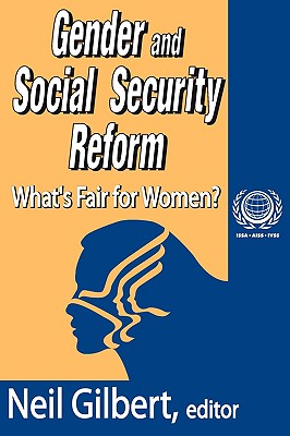 Gender and Social Security Reform: What's Fair for Women? (International Social Security Series)