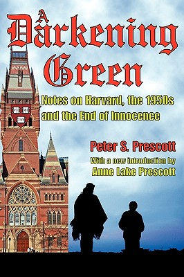 Image for A Darkening Green: Notes on Harvard, the 1950s and the End of Innocence