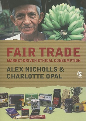 Image for Fair Trade: Market-Driven Ethical Consumption