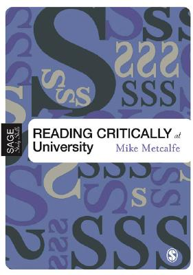 Reading Critically at University, Metcalfe, M.