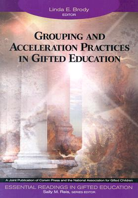 Image for Grouping and Acceleration Practices in Gifted Education (Essential Readings in Gifted Education Series)