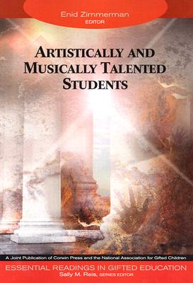 Image for Artistically and Musically Talented Students (Essential Readings in Gifted Education Series)