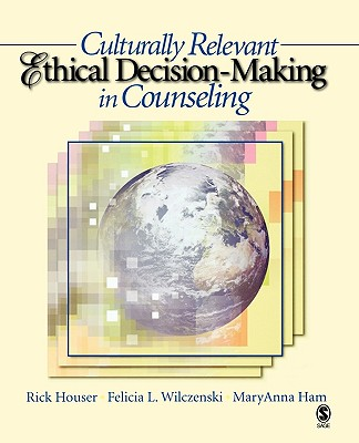 Image for Culturally Relevant Ethical Decision-Making in Counseling