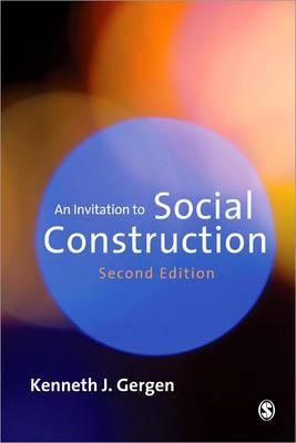 An Invitation to Social Construction, Gergen, Kenneth J.