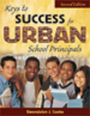 Image for KEYS TO SUCCESS FOR URBAN SCHOOL PRINCIPALS