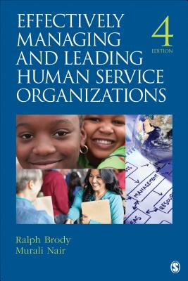 Image for Effectively Managing and Leading Human Service Organizations (SAGE Sourcebooks for the Human Services)