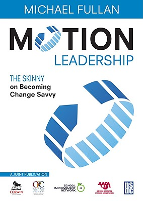 Image for Motion Leadership: The Skinny on Becoming Change Savvy