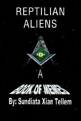 Image for Reptilian Aliens A Book of Memes: Reptilian Aliens A Book of Memes