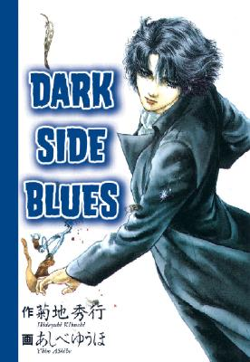 Image for Dark Side Blues Volume 1 (v. 1)