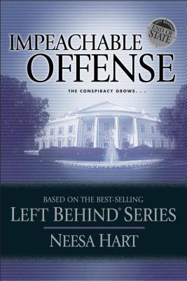 Image for End of State: Impeachable Offense: End of State Series (Left Behind Political)