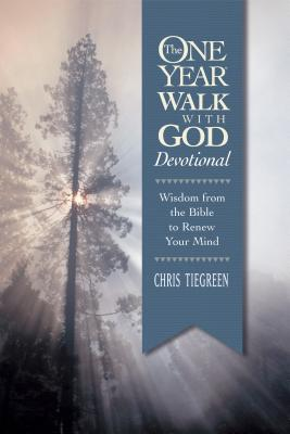 Image for The One Year Walk with God Devotional: Wisdom from the Bible to Renew Your Mind