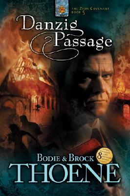 Image for Danzig Passage (Zion Covenant, Book 5)