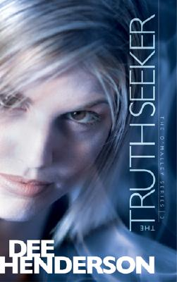 The Truth Seeker (The O'Malley Series #3), Henderson, Dee