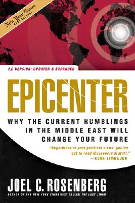 Image for Epicenter 2.0: Why the Current Rumblings in the Middle East Will Change Your Future
