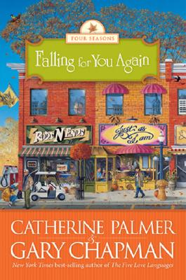 Image for Falling For You Again (The Four Seasons Of A Marriage Series #3)