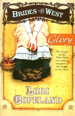 Image for Glory (Brides of the West 4)