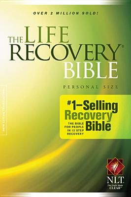 The Life Recovery Bible, Personal Size NLT, Stephen Arterburn, David Stoop