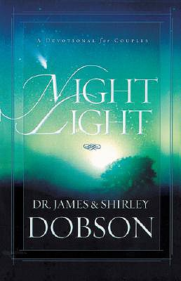 Night Light: A Devotional for Couples, James C. Dobson, Shirley Dobson