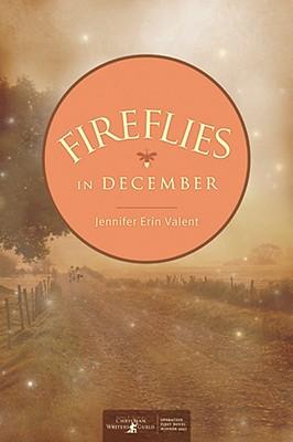 Fireflies in December Valent, Jennifer