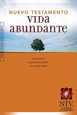 Vida abundante Nuevo Testamento NTV (Spanish Edition)