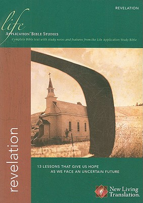 Revelation (Life Application Bible Studies: NLT)