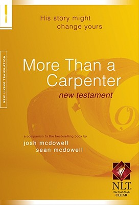 Image for More Than a Carpenter New Testament New Living Translation