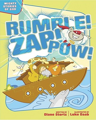 Image for Rumble! Zap! Pow!: Mighty Stories of God