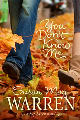 You Don't Know Me (Deep Haven), Warren, Susan May