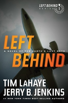 Image for Left Behind: A Novel of the Earths Last Days (Left Behind Series Book 1) The Apocalyptic Christian Fiction Thriller and Suspense Series About the End Times