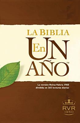 Image for La Biblia en un año RVR60 (Spanish Edition)