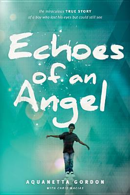Echoes Of An Angel, Aquanetta Gordon