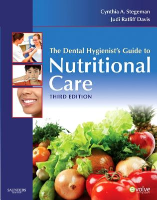 Image for The Dental Hygienist's Guide to Nutritional Care (Evolve Learning System Courses)
