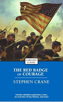 The Red Badge of Courage (Enriched Classics), Crane, Stephen