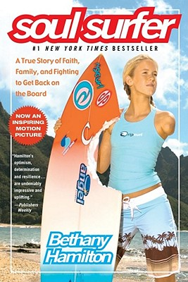 "Image for ""Soul Surfer: A True Story of Faith, Family, and Fighting to Get Back on the Board"""