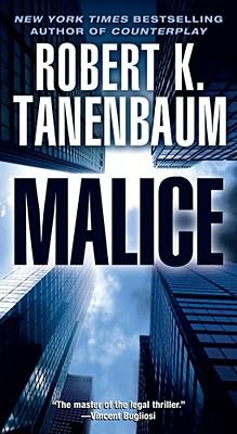 Malice, Robert K Tanenbaum