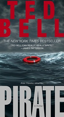Pirate: A Thriller (Hawke (Pocket Star Paperback)), TED BELL