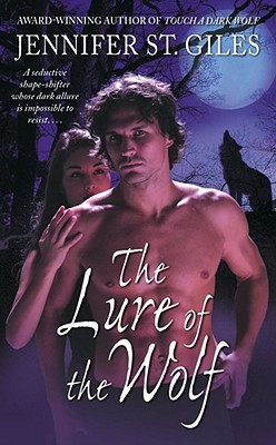 The Lure of the Wolf (The Shadowmen, Book 2), Jennifer St. Giles