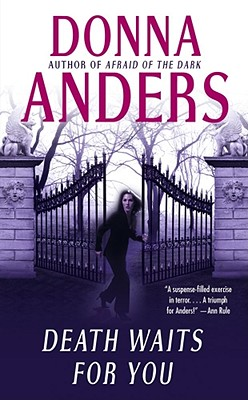 Death Waits for You, Donna Anders
