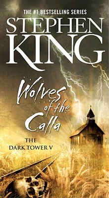 Image for The Dark Tower V: The Wolves of the Calla (5) (The Dark Tower, Book V)