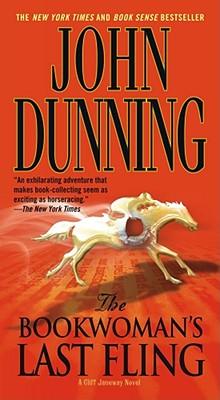 The Bookwoman's Last Fling: A Cliff Janeway Novel (Cliff Janeway Novels), John Dunning