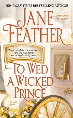 To Wed a Wicked Prince, JANE FEATHER