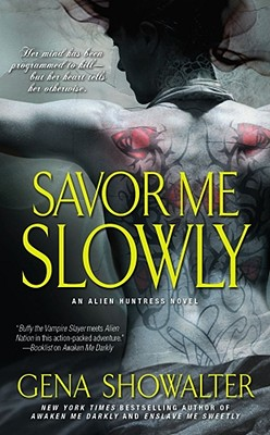 Image for Savor Me Slowly (Alien Huntress, Book 3)