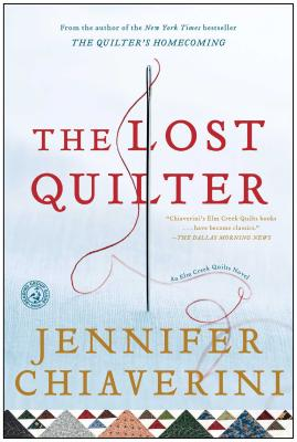 Image for The Lost Quilter: An Elm Creek Quilts Novel (Elm Creek Quilts Novels)