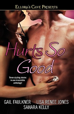 Image for Hurts So Good: Ellora's Cave Presents