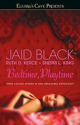 BEDTIME PLAYTIME, BLACK, JAID
