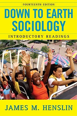 Image for Down To Earth Sociology: Introductory Readings, Fo