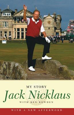 JACK NICKLAUS : MY STORY, JACK NICKLAUS