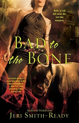 Bad to the Bone, Jeri Smith-Ready
